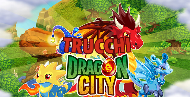 Trucchi Dragon City